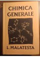CHIMICA GENERALE di Lamberto Malatesta - editrice Scientifica Guadagni 1967