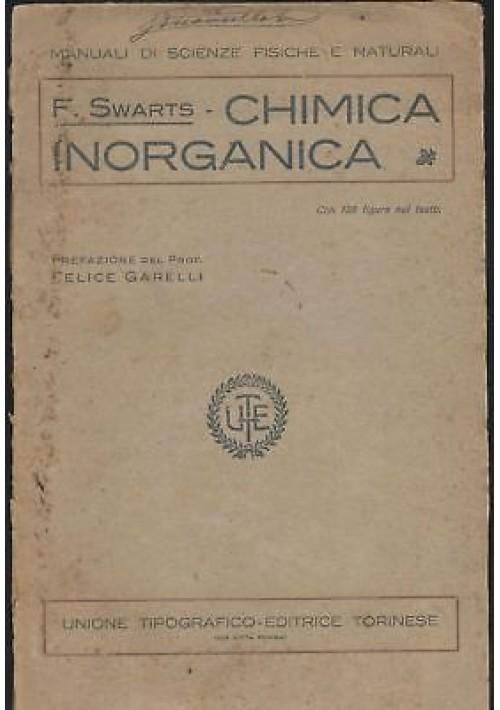 CHIMICA INORGANICA di F. Swarts 1924 Unione Tipografica Editrice Torinese *