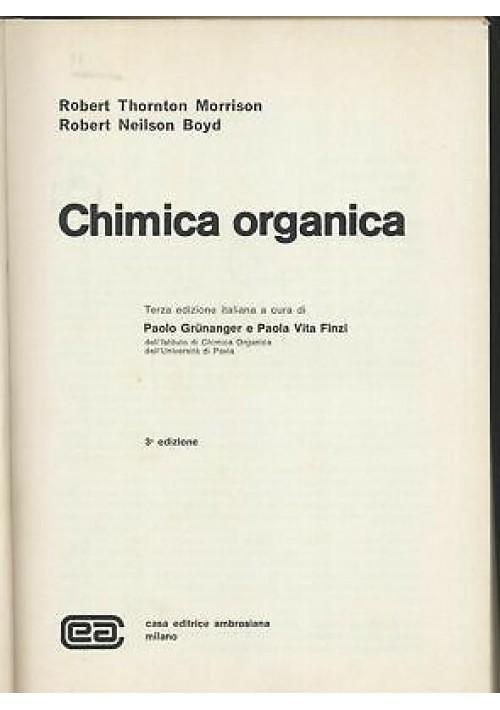 CHIMICA ORGANICA R Morrison e R Boyd 1976 casa editrice Ambrosiana III edizione*