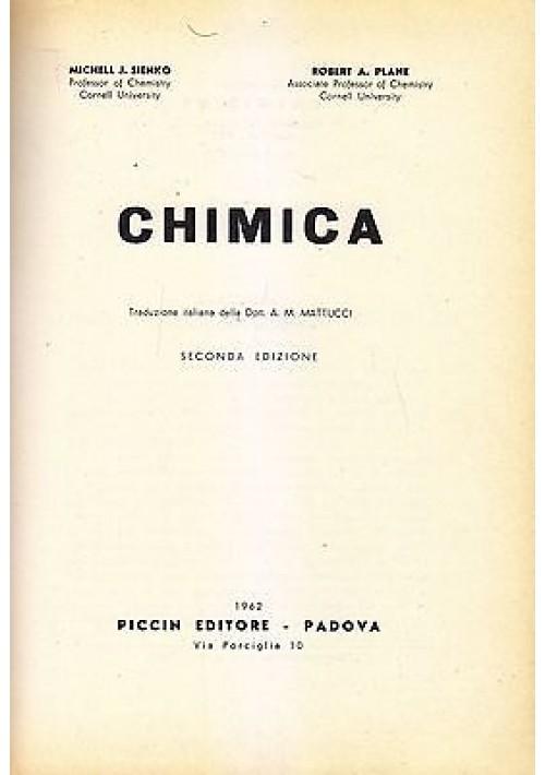 CHIMICA di Michell J. Sienko e Robert A. Plane - Piccin Editore 1962