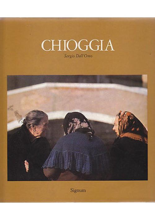CHIOGGIA di Sergio Dall'Omo -