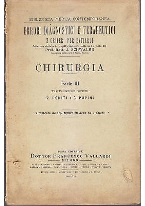CHIRURGIA PARTE III di J W Schwalbe 1936 Vallardi errori diagnostici terapeutici