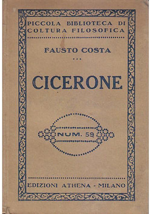 CICERONE di Fausto Costa 1929 Athena Editore