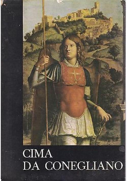 CIMA DA CONEGLIANO Catalogo della Mostra a cura di L. Menegazzi 1962 Neri Pozza