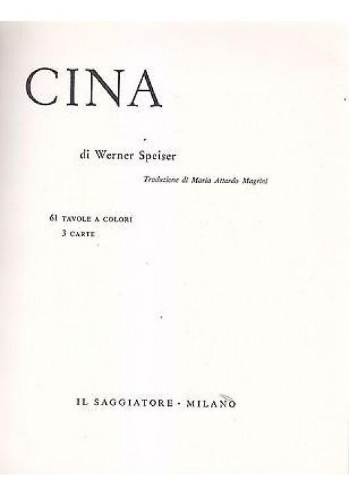CINA di Werner Speiser 1963 Il Saggiatore collana il marcopolo