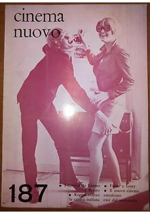 CINEMA NUOVO N 187 Pinter Losey Cannes maggio giugno 1967