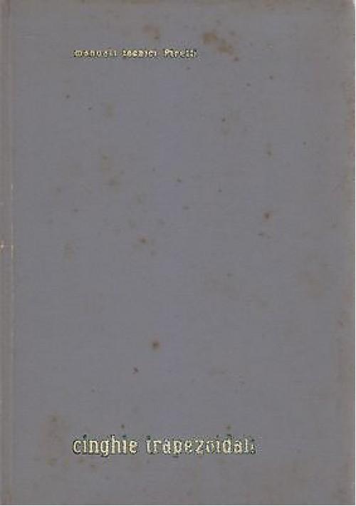 CINGHIE TRAPEZOIDALI manuale di dati tecnici per calcolo delle trasmissioni 1948