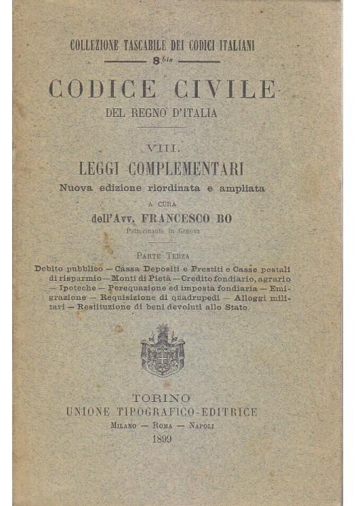 CODICE CIVILE DEL REGNO D'ITALIA vol.VIII parte III LEGGI COMPLEMENTARI Bo 1899