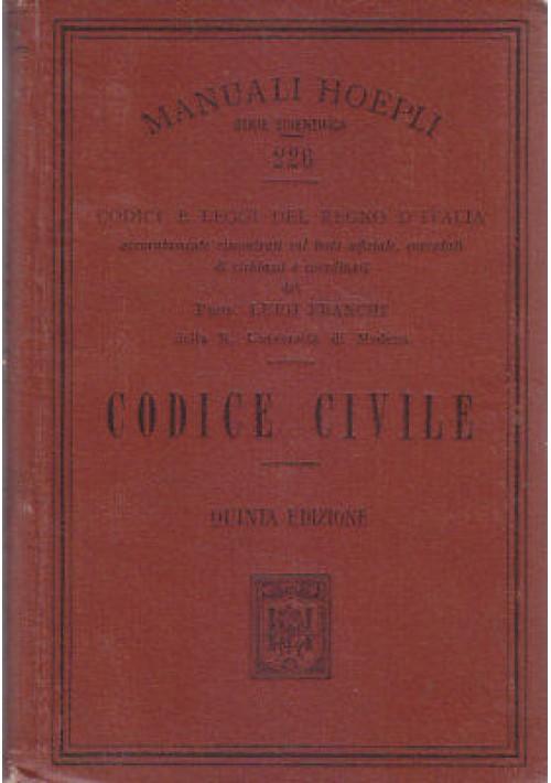 CODICE CIVILE L. Franchi 1913 Hoepli manuali codici e leggi del regno Italia