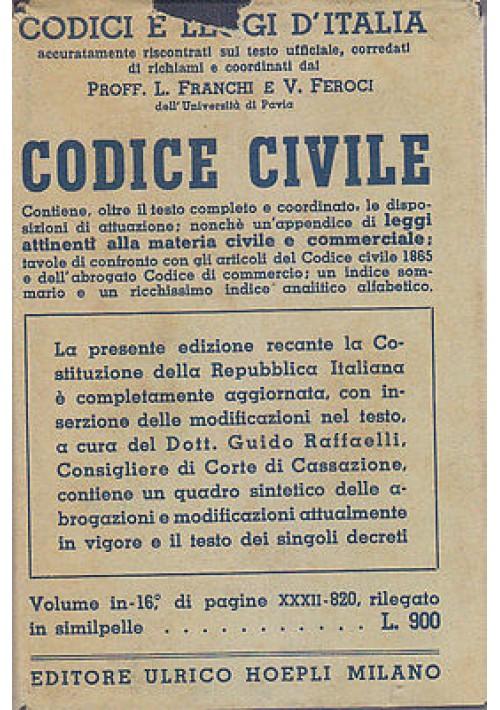 CODICE CIVILE a cura di Franchi Feroci - 1949 Hoepli manuali