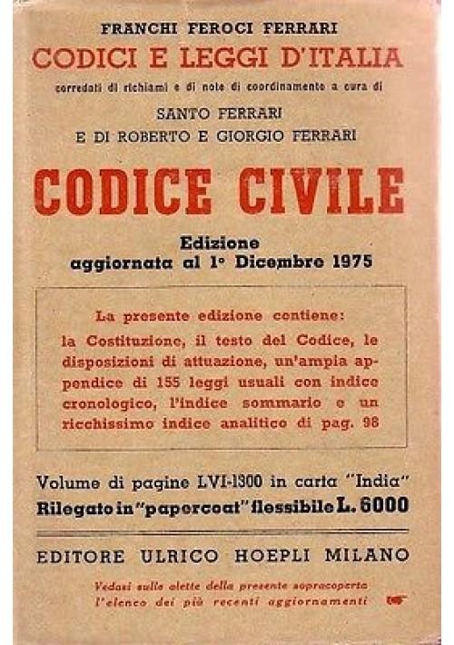 CODICE CIVILE a cura di Franchi Feroci Ferrari - 1975 Hoepli manuali