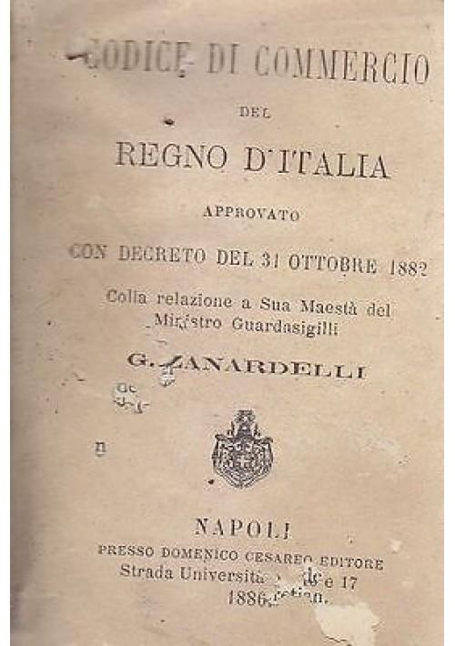 CODICE DI COMMERCIO DEL REGNO D'ITALIA approvato con decreto del 31 ottobre 1882