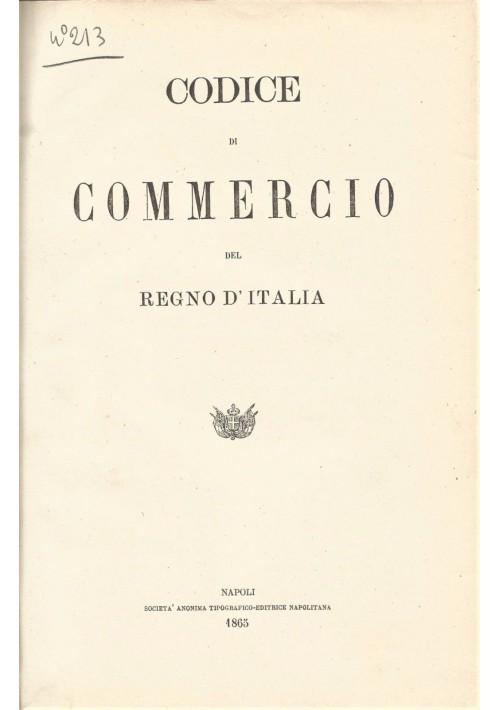 CODICE DI COMMERCIO - MARINA MERCANTILE - PROCEDUTA CIVILE REGNO D ITALIA 1865