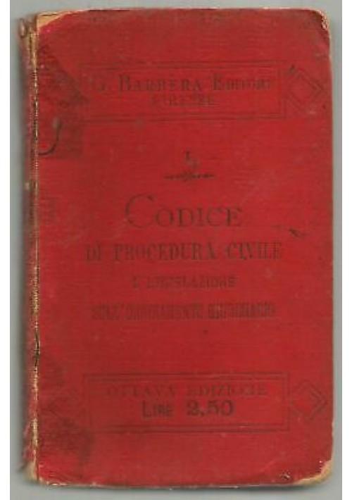 CODICE DI PROCEDURA CIVILE E LEGISLAZIONE di T Bruno 1906 Barbera