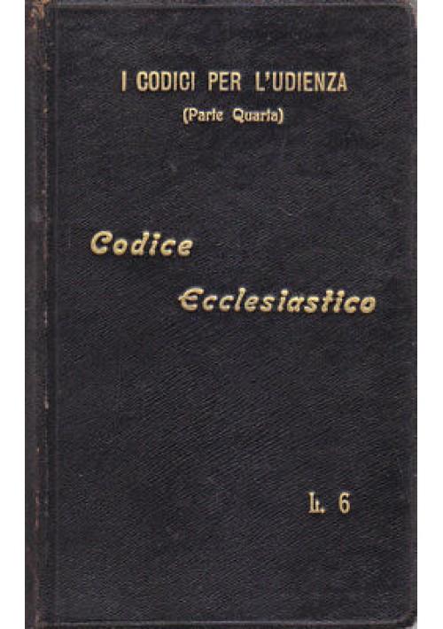 CODICE ECCLESIASTICO La Legislazione Ecclesiastica Vigente - UTET 1910 *