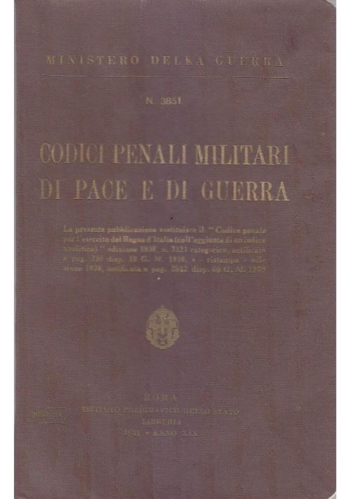 CODICI PENALI  MILITARI DI PACE E DI GUERRA 1941  Istituto Poligrafico Stato