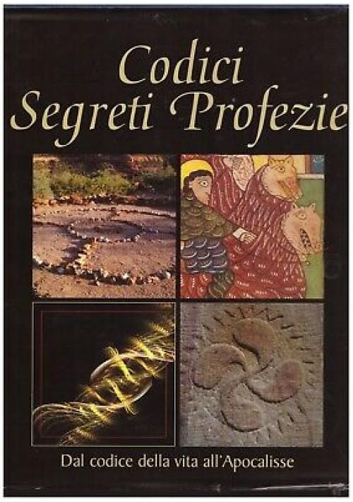 CODICI SEGRETI PROFEZIE dal Codice della Vita all'Apocalisse 2008 Mondolibri