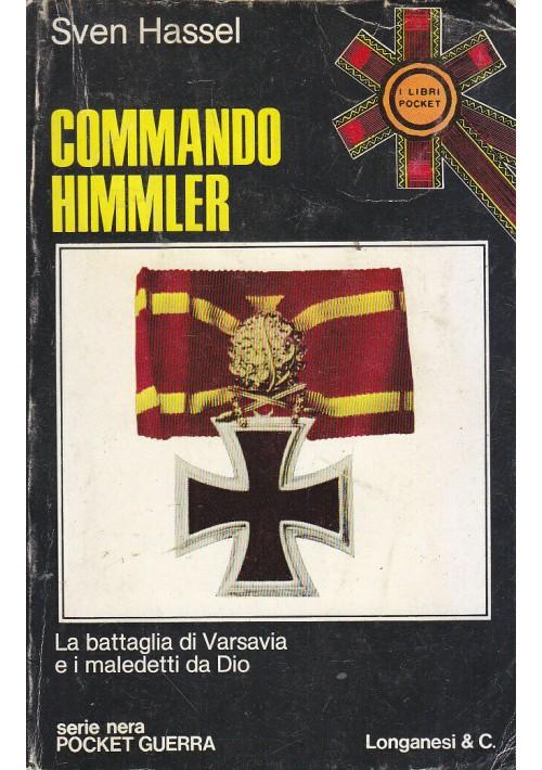 COMMANDO HIMMLER di Sven Hassel 1975 Longanesi Pocket battaglia di Varsavia