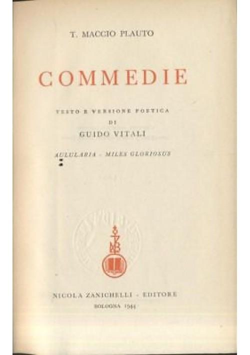 COMMEDIE di Plauto VOLUME I 1944 Zanichelli testo latino a fronte - ELEGANTE