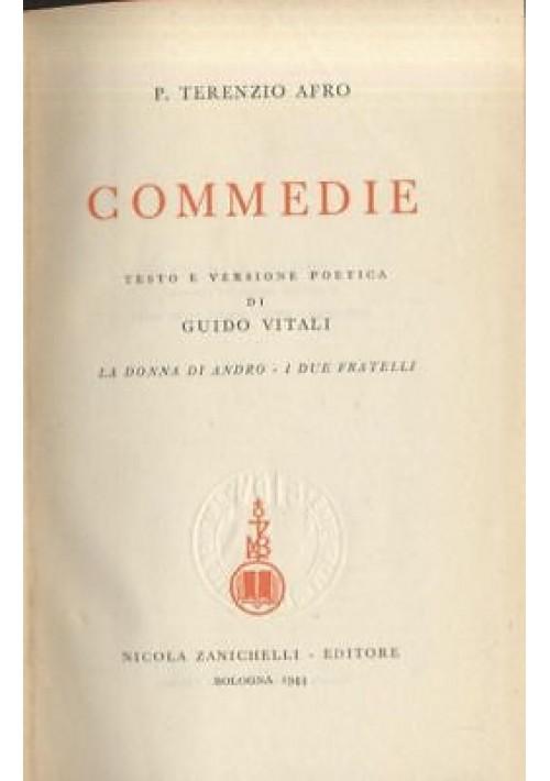 COMMEDIE di Publio Terenzio Afro - 1944 Zanichelli - testo latino a fronte