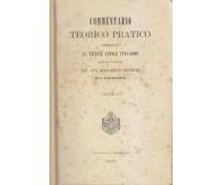COMMENTARIO TEORICO PRATICO CODICE CIVILE ITALIANO VOLUMI 2 3 4 Ferrarotti 1872?