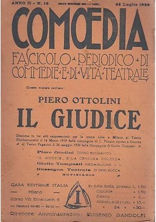 COMOEDIA - Anno 2 N.14 25 LUGLIO 1920 IL GIUDICE - PIERO OTTOLINI