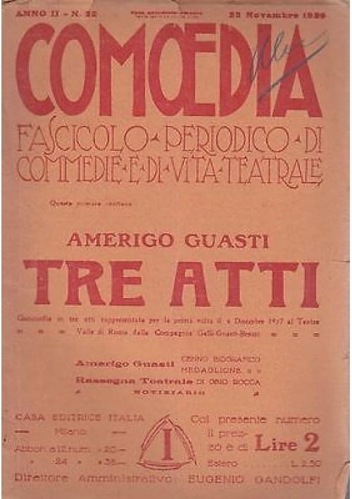 COMOEDIA - Anno 2  N.22 - 25 NOVEMBRE 1920 - TRE ATTI -  AMERIGO GUASTI
