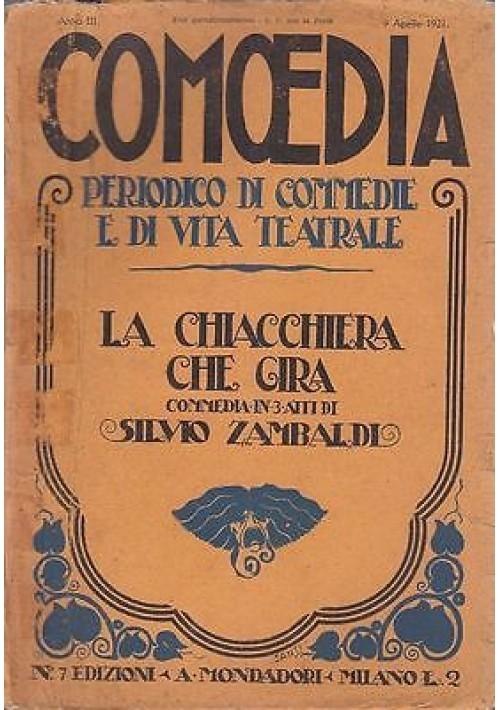 COMOEDIA - Anno 3 - N.7 - 9 APRILE 1921 - LA CHIACCHIERA CHE GIRA -  S. ZAMBALDi