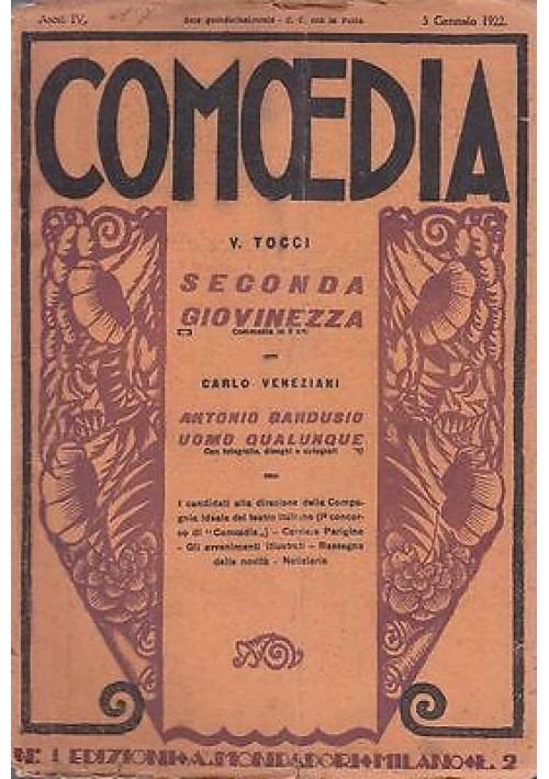 COMOEDIA - Anno 4 - N.1 - 5 GENNAIO 1922 - SECONDA GIOVINEZZA DI V.TOCCI