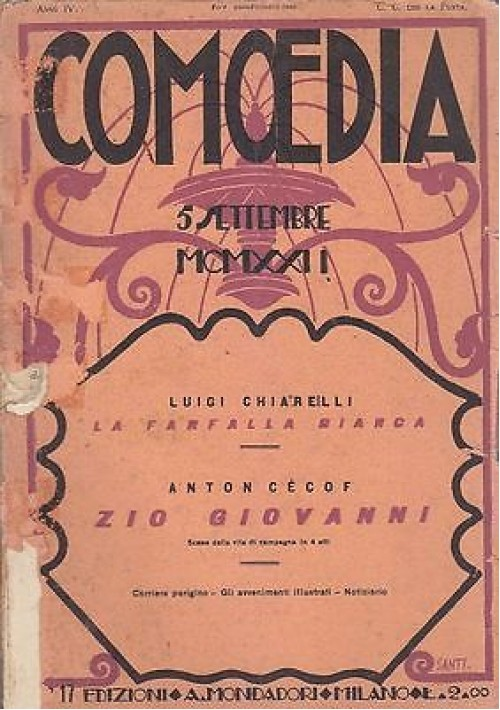 COMOEDIA - Anno 4 - n.17 - 5 SETTEMBRE 1922 - LA FARFALLA BIANCA Luigi Chiarelli
