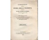 COMPENDIO DELLA STORIA DELLA FILOSOFIA 1847 Di De Salinis e De Scorbiac