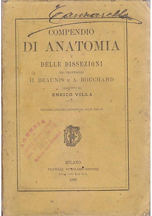 COMPENDIO DI ANATOMIA E DELLE DISSEZIONI di Beaunis e Bouchard 1888 Dumolard