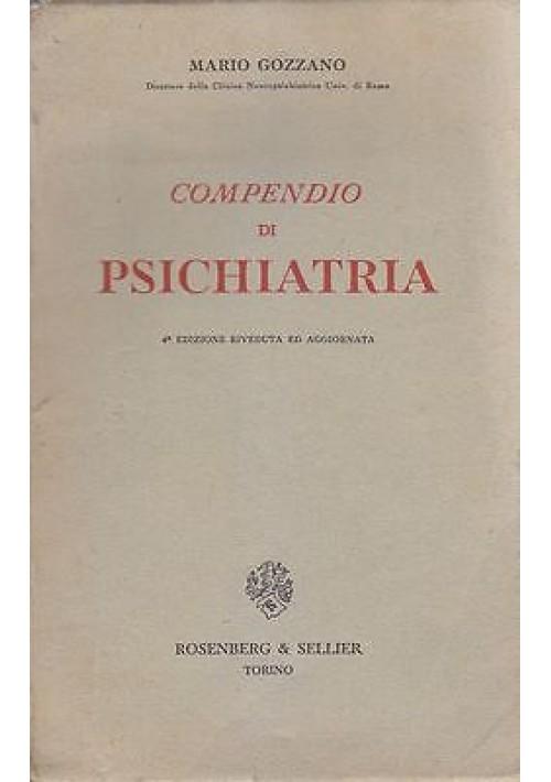 COMPENDIO DI PSICHIATRIA di Mario Gozzano - 1954 Rosemberg e Seller