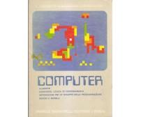 COMPUTER di Raschetti Melchiori Occhionero - Angelo Signorelli Editore
