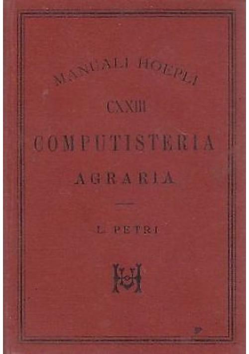 COMPUTISTERIA AGRARIA  -  L. Petri - Hoepli Editore 1892