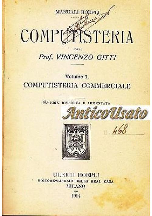 COMPUTISTERIA COMMERCIALE di Vincenzo Gitti - Ulrico Hoepli Editore 1914