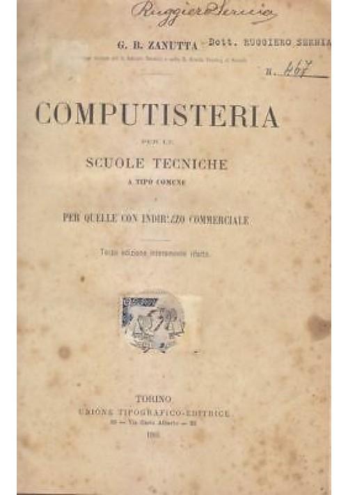 COMPUTISTERIA per le scuole tecniche a tipo comune G. B. Zanutta 1901 UTET