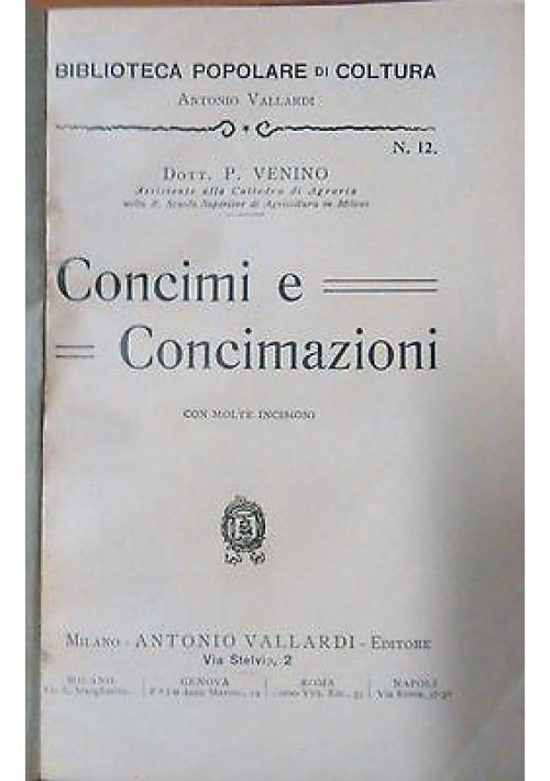 CONCIMI E CONCIMAZIONI di P. Venino  1911 Antonio Vallardi editore