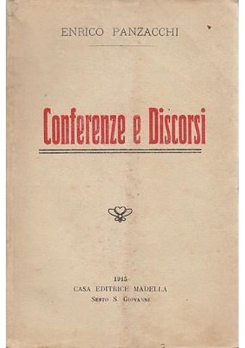 CONFERENZE E DISCORSI di Enrico Panzacchi 1915 Madella Editrice