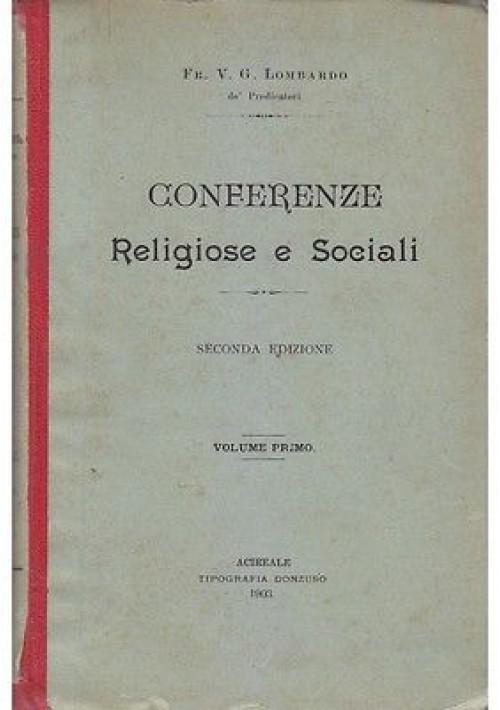 CONFERENZE RELIGIOSE E SOCIALI di  V.G.Lombardo VOL  I Tipografia Donzuso 1903