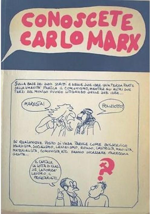 CONOSCETE CARLO MARX?