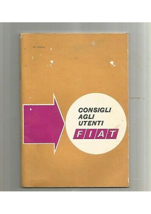 CONSIGLI AGLI UTENTI FIAT 27ma edizione 1969 automobili vettura guida