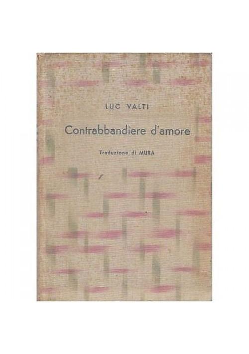 CONTRABBANDIERE D'AMORE di Luc Valti - Hodierna Editrice 1932