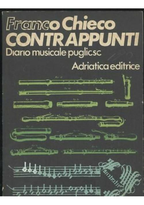 CONTRAPPUNTI  DIARIO MUSICALE PUGLIESE Franco Chieco 1971 Adriatica