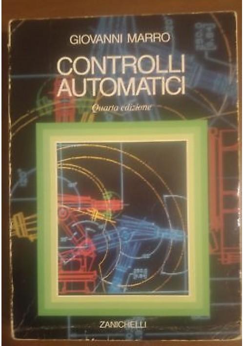 CONTROLLI AUTOMATICI di Giovanni Marro 1992 Zanichelli Editore IV edizione