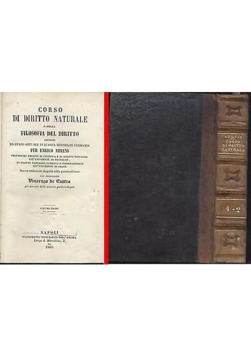 CORSO DI DIRITTO NATURALE Enrico Ahrens - 2 volumi 1860 Stabilimento dell'ancora