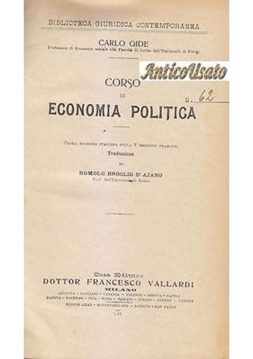 CORSO DI ECONOMIA POLITICA di Carlo Gide 2 volumi 1921 1924 Vallardi COMPLETO