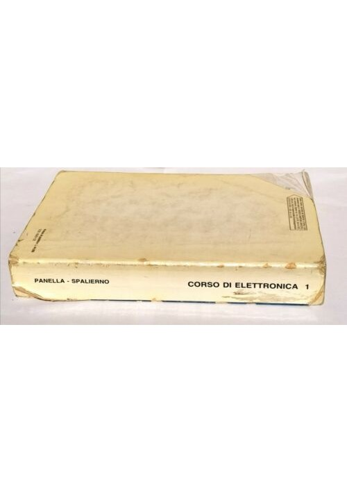 CORSO DI ELETTRONICA 1 Panella E Spalierno - edizioni Cupido esercitazioni
