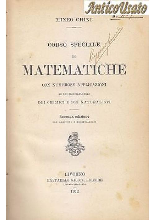 CORSO SPECIALE DI MATEMATICHE CON NUMEROSE APPLICAZIONI Mineo Chini 1912 Giusti