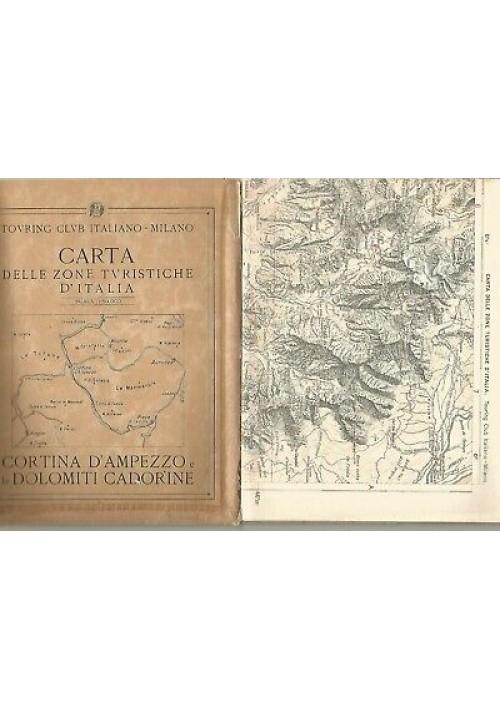 CORTINA D'AMPEZZO DOLOMITI CARTA DELLE ZONE TURISTICHE D'ITALIA TCI  anni'30